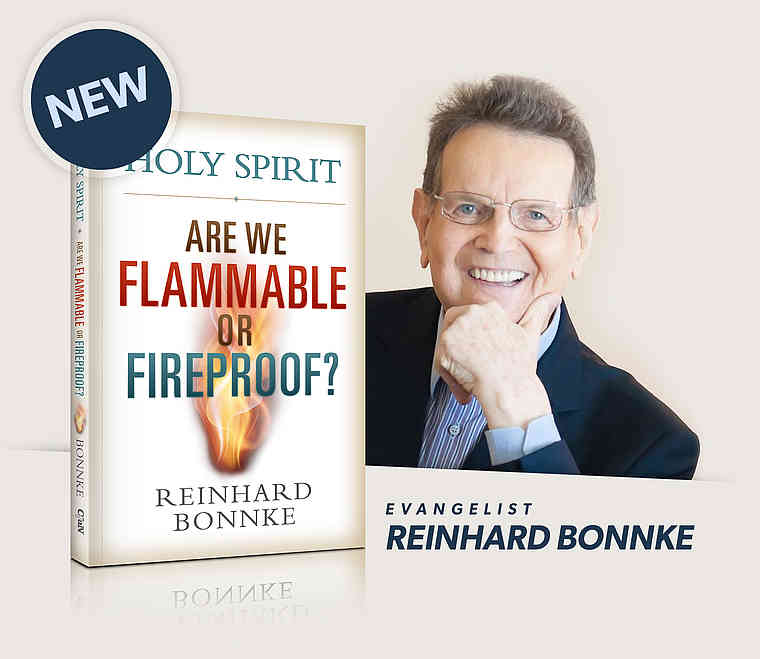 New book by Reinhard Bonnke - Holy Ghost - Are we Flammable or Fireproof?